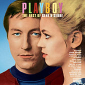 Playboy - The Best of Gene & Debbe by Gene & Debbe