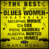 Play & Download The Best of the Blues Women by Various Artists | Napster