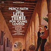 Play & Download Latin Themes for Young Lovers by Percy Faith | Napster