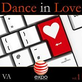 Play & Download Dance in Love, Vol. 1 by Various Artists | Napster