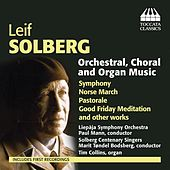 Solberg: Orchestral, Choral & Organ Music by Various Artists