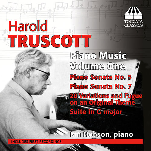 Play & Download Truscott: Piano Music, Vol. 1 by Ian Hobson | Napster