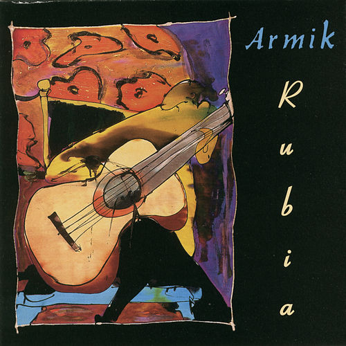 Play & Download Rubia by Armik | Napster