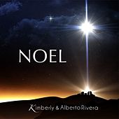 Play & Download Noel - Single by Kimberly and Alberto Rivera | Napster