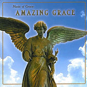 Play & Download Music of Grace: Amazing Grace by Various Artists | Napster