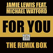 For You (Remix Box) by Jamie Lewis