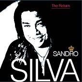 Play & Download The Return by Sandro Silva | Napster