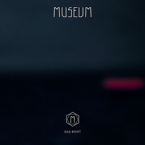 Play & Download Das Boot - EP by Museum | Napster