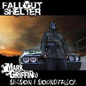 Mark of the Griffin Season I Soundtrack by Fallout Shelter