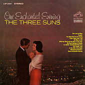 Play & Download One Enchanted Evening by The Three Suns | Napster