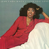 When I Find You Love by Jean Carn