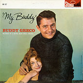 Play & Download My Buddy by Buddy Greco | Napster