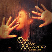 Play & Download Capture by One-Way Mirror | Napster