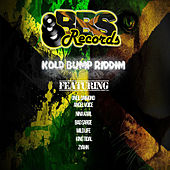 Play & Download Kold Bump Riddim by Various Artists | Napster