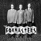 Play & Download The Boxmasters by The Boxmasters | Napster