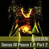 Sense of Peace E.P, Pt. 2 - Single by LastEDEN