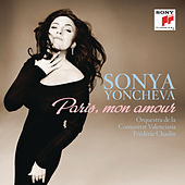 Play & Download Paris, mon amour by Sonya Yoncheva | Napster