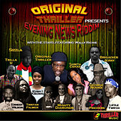 Play & Download Evening News Riddim (Original Thriller Presents) by Various Artists | Napster