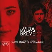 Play & Download La vida breve by Nadège Rochat | Napster