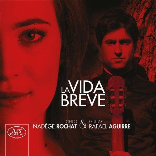La vida breve by Nadège Rochat