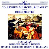 Hungarian Baroque Songs and Dances by Various Artists