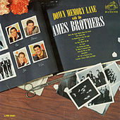 Play & Download Down Memory Lane with the Ames Brothers by The Ames Brothers | Napster