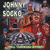 Play & Download Full Trucker Effect by Johnny Socko | Napster