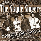 Play & Download Swing Low Sweet Chariot (Remastering 2014) by The Staple Singers | Napster