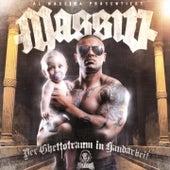 Play & Download Der Ghettotraum in Handarbeit by Massiv | Napster