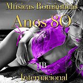 Play & Download Músicas Românticas  Anos 80 Internacional by Various Artists | Napster