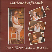 Play & Download Once There Was a Moon by Marlene Ver Planck | Napster