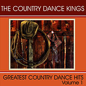 Greatest Country Dance Hits - Vol. 1 by Country Dance Kings