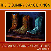 Greatest Country Dance Hits - Vol. 4 by Country Dance Kings