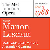 Play & Download Puccini: Manon Lescaut (March 29, 1980) by Metropolitan Opera | Napster