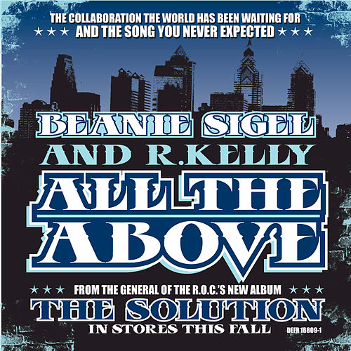 Play & Download All The Above by Beanie Sigel | Napster