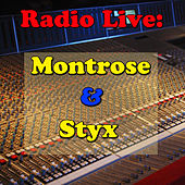 Play & Download Radio Live: Montrose & Styx by Various Artists | Napster