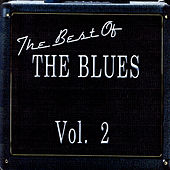 The Best Of The Blues Vol. 2 by Various Artists