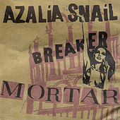 Breaker Mortar by Azalia Snail