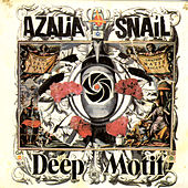 Play & Download Deep Motif by Azalia Snail | Napster