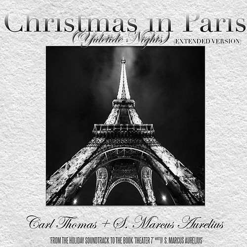 Play & Download Christmas in Paris (Yuletide Nights) by Carl Thomas | Napster