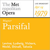Play & Download Wagner: Parsifal (April 7, 2001) by Metropolitan Opera | Napster