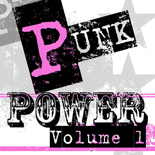 Play & Download Punk Power - Volume 1 by Various Artists | Napster