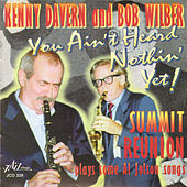 Summit Reunion Plays Some Al Jolson Songs by Bob Wilber