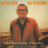 Alligator Crawl von Ralph Sutton