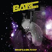 Play & Download What's a Girl To Do by Bat For Lashes | Napster