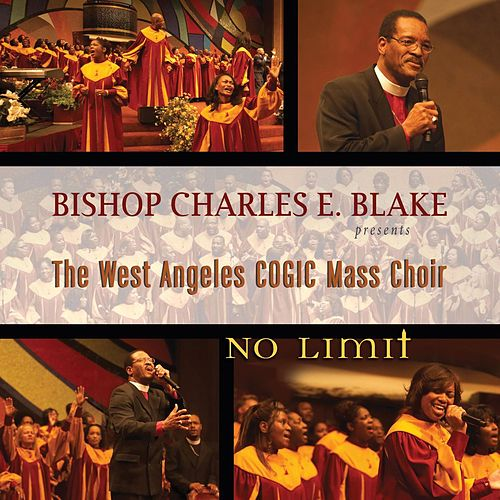 Play & Download No Limit by West Angeles Cogic Mass Choir | Napster