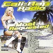 Cali-rap Radio: Most Requested by Various Artists