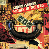 Play & Download Money In The Bag by Kraak & Smaak | Napster