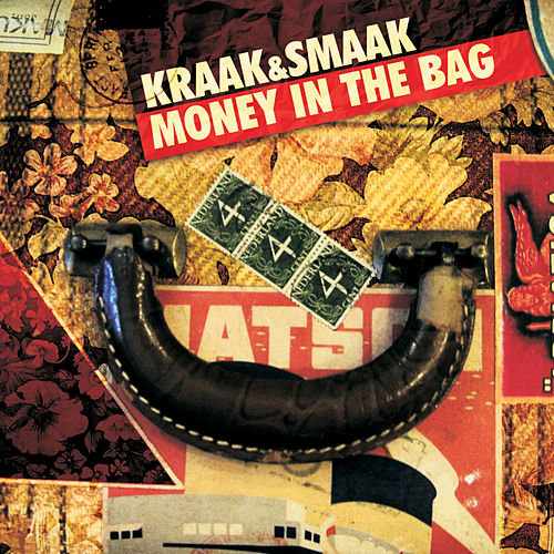 Money In The Bag by Kraak & Smaak