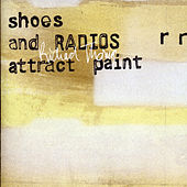 Shoes and Radios Attract Paint by Richard Thomas
